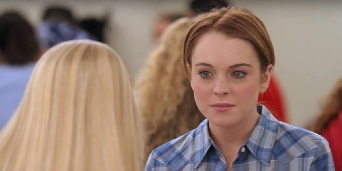 Mean Girls starred Lindsay Lohan as Cady