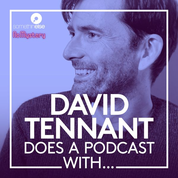 David Tennant interviews Olivia Colman on David Tennant Does a Podcast With