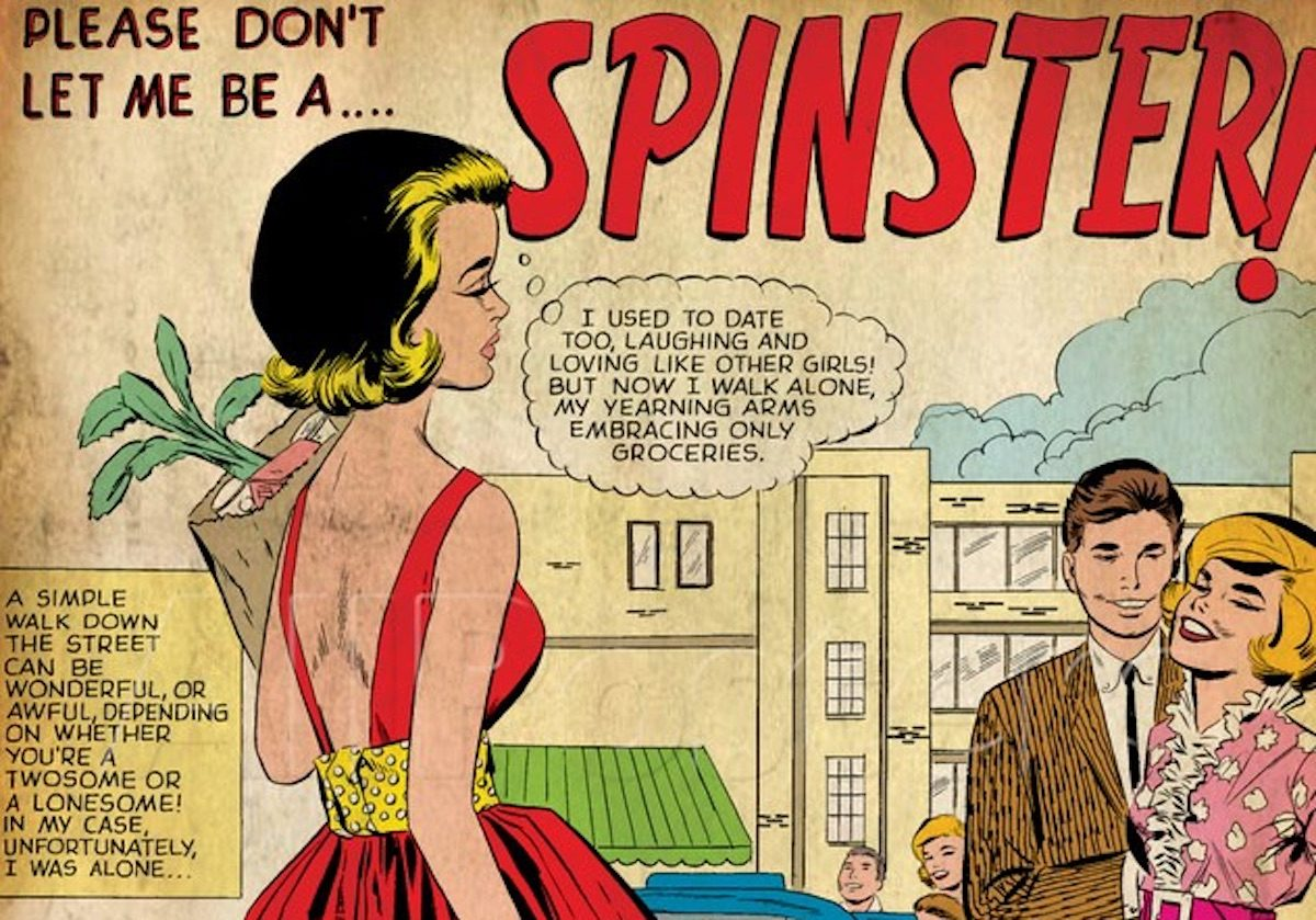 Spinsters are now thornbacks