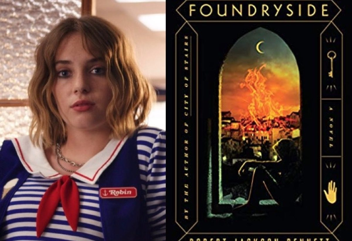 Robin on Netflix's Stranger Things and Foundryside book cover.