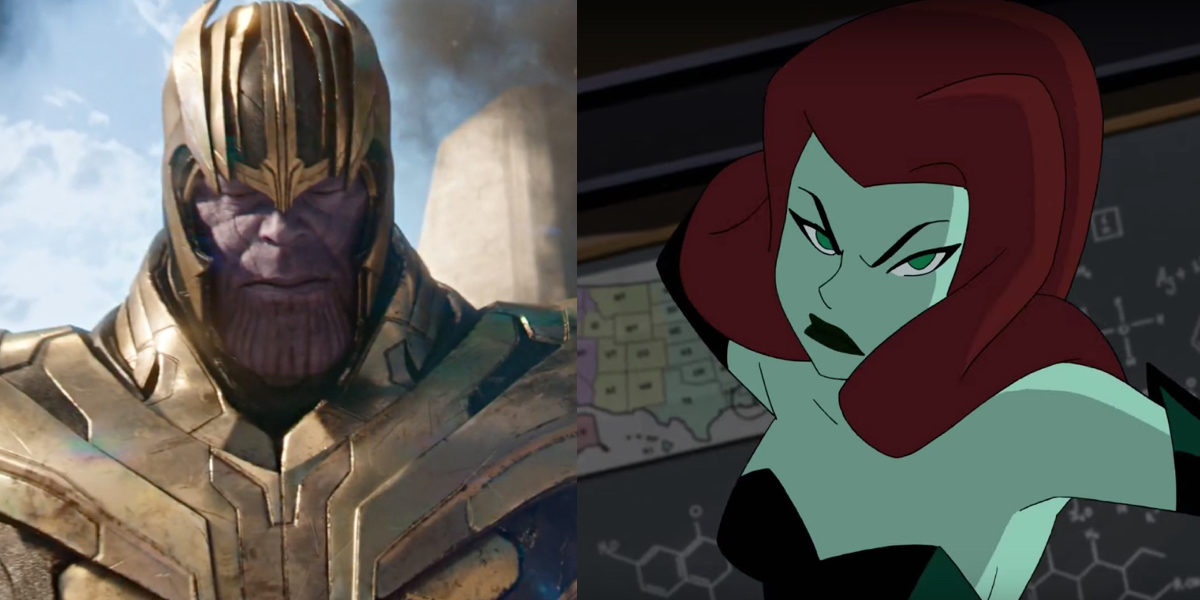 Thanos in Marvel's Avengers: Infinity War and Poison Ivy in DC Universe's Batman and Harley Quinn.