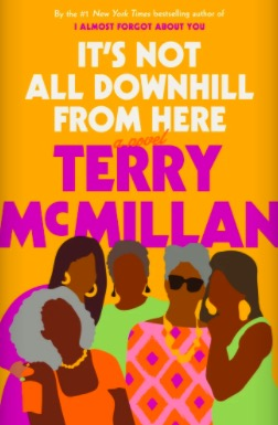 It's Not All Downhill From Here book cover.
