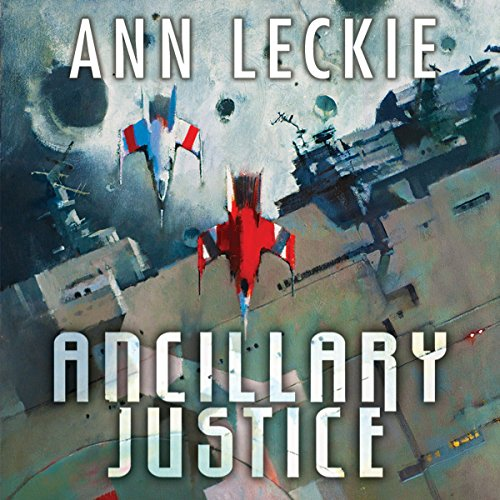 Book cover for Ancillary Justice by Ann Leckie