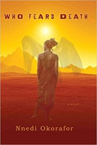 Book Cover for Who Fears Death by Nnedi Okorafor