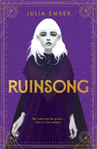 Book cover for Ruinsong by Julia Ember