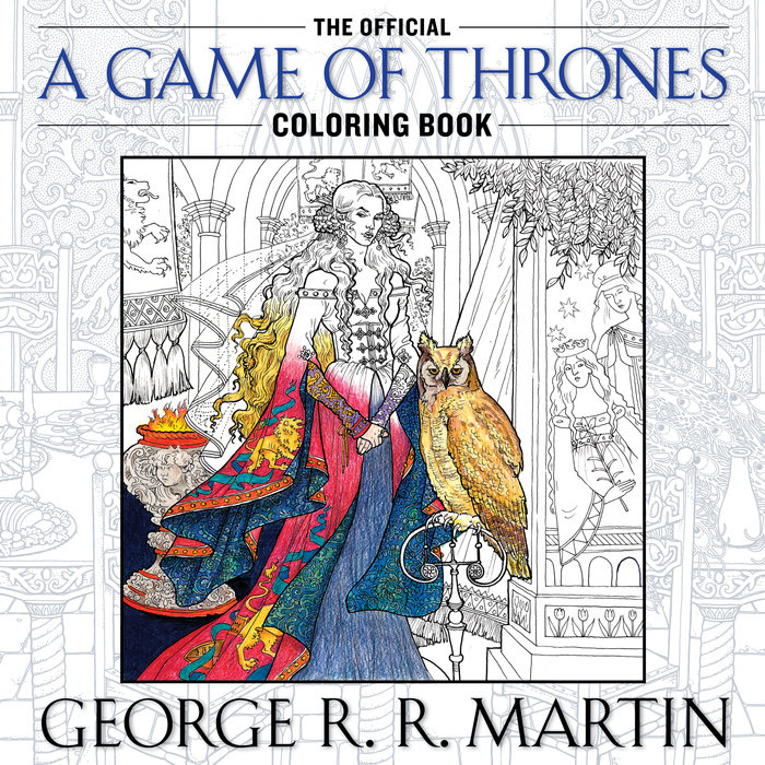 Cover of George R.R. Martin's A Game Of Thrones Coloring Book