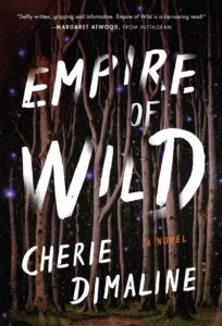 Book cover for Empire of Wild by Cherie Dimaline