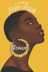 Book cover for Grown by Tiffany D. Jackson
