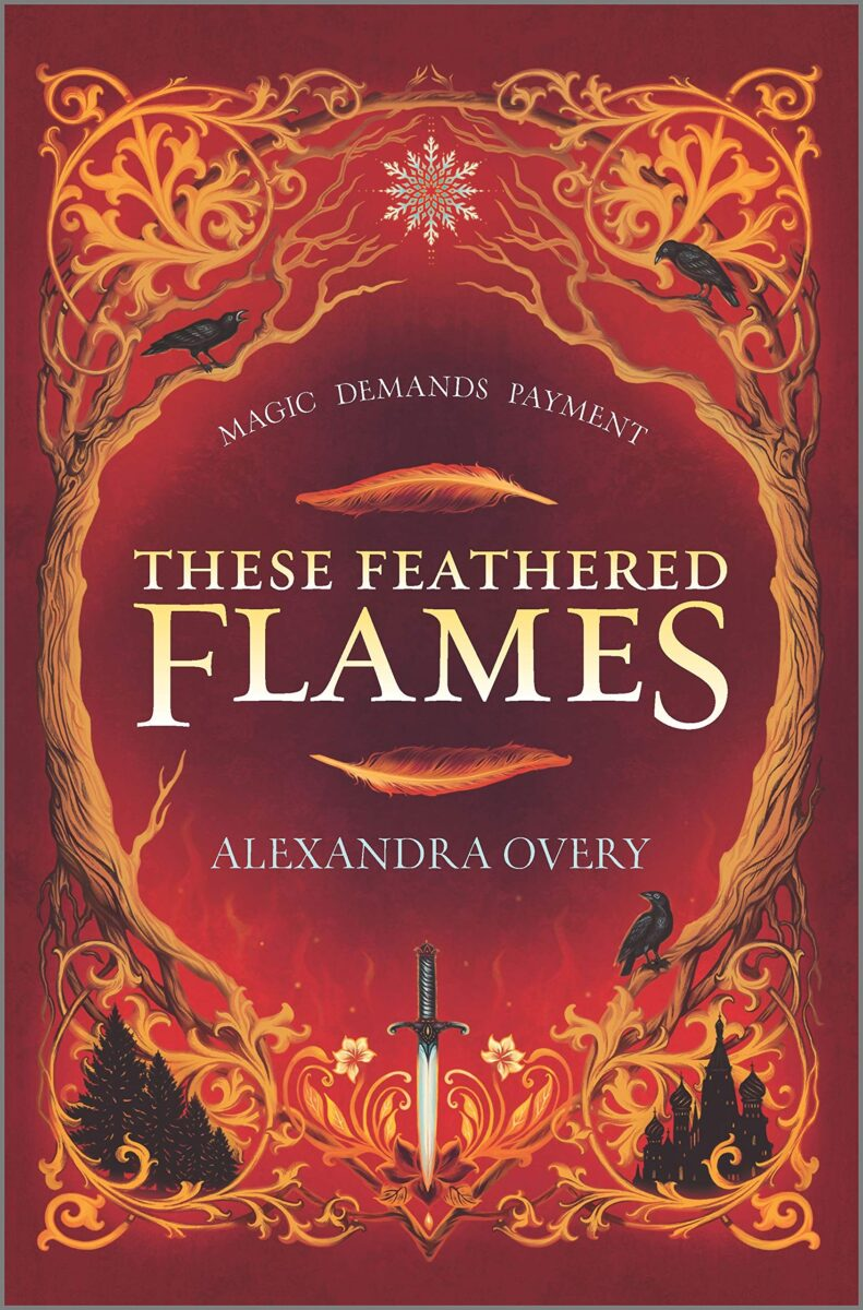 Book cover for These Feathered Flames by Alexandra Overy