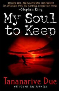 Book cover for My Soul To Keep by Tananarive Due