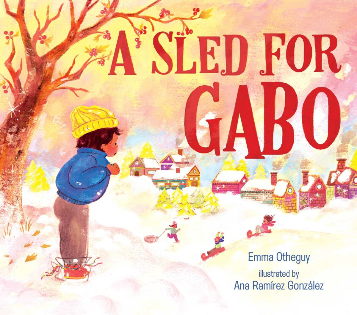 Book cover for A Sled for Gabo by Emma Otheguy