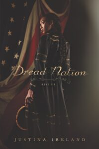 Book cover for Dread Nation by Justina Ireland