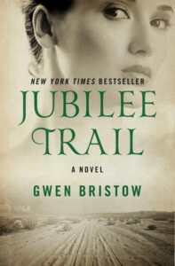 Book cover for Jubilee Trail by Gwen Bristow