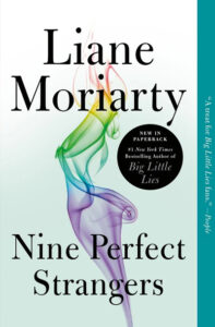 """""""Nine Perfect Strangers"""" by Liane Moriarty cover. (Image: Flatiron Books)"""