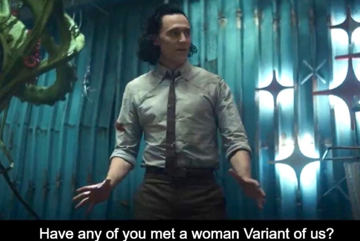 Loki asks if his variants have ever met a woman variant of them.