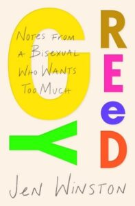 """Typography / title read """"Greedy: Notes From A Bisexual Who Wants Too Much"""" book cover.  (Image: Atria Books.)"""