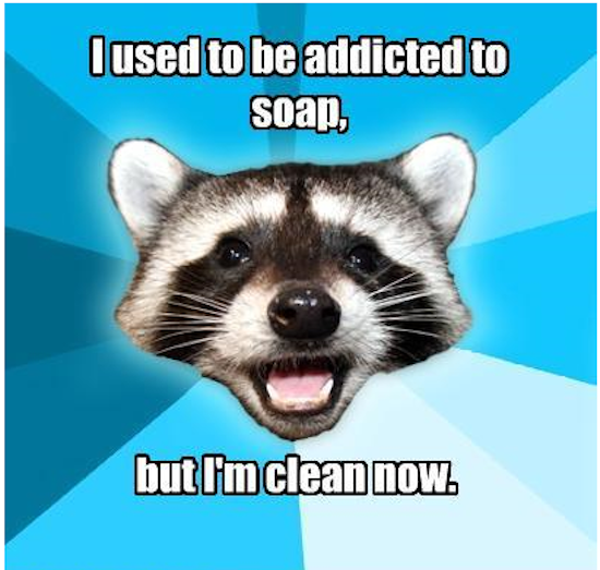 Addicted to Soap